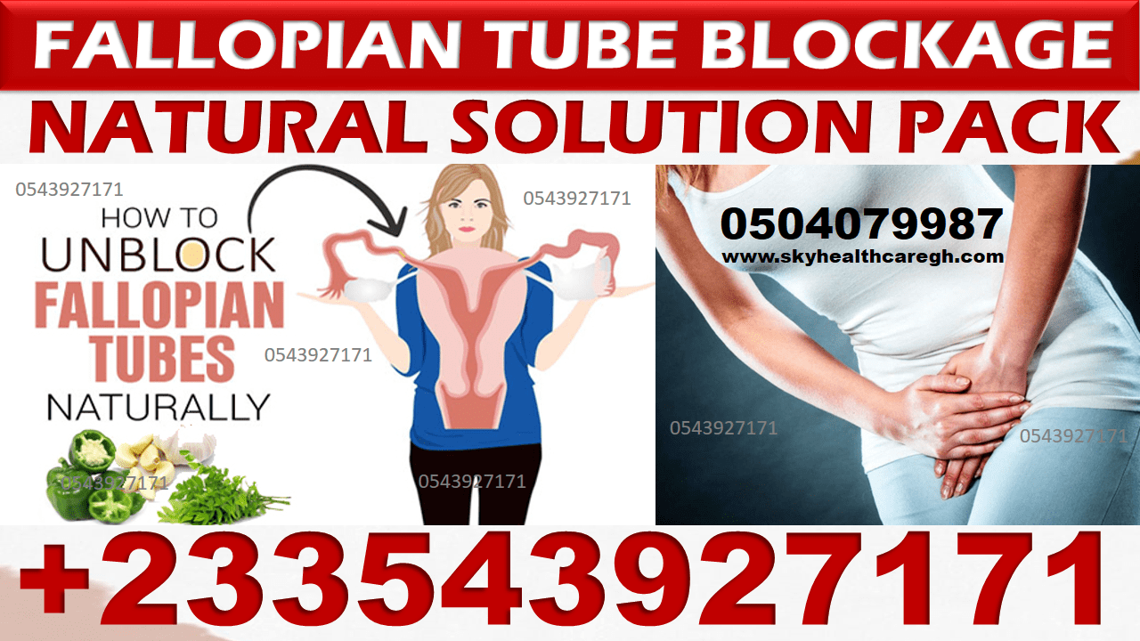 Natural Remedy for Fallopian Tube Blockage in Ghana